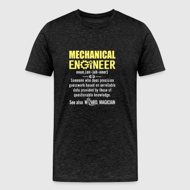 Mechanical Engineer Noun Shirt Funny Definition - Men's Premium T-Shirt