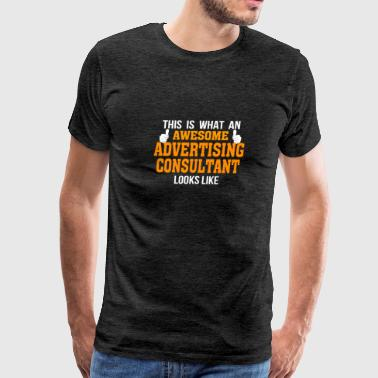 This is what an awesome ADVERTISING CONSULTANT lo - Men's Premium T-Shirt