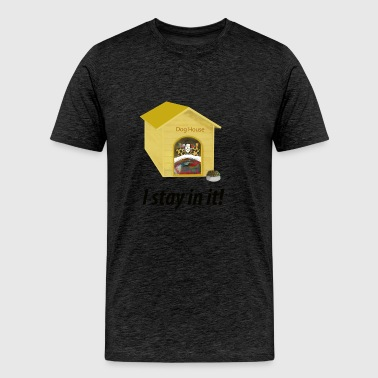 In the Doghouse - Men's Premium T-Shirt