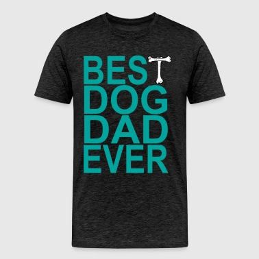 best_dog_dad_ever_funny_tshirt_ - Men's Premium T-Shirt