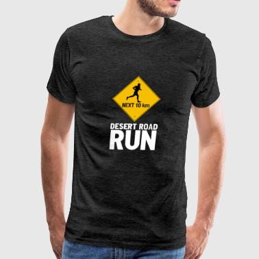 Desert Road Run - Men's Premium T-Shirt
