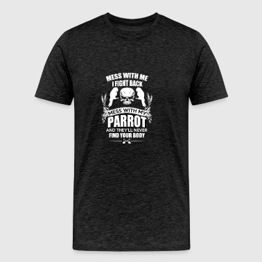 Parrot - Fight and gangster funny bird shirt - Men's Premium T-Shirt