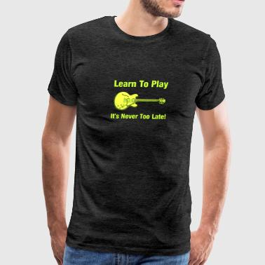 Learn To Play Electric Guitar - Men's Premium T-Shirt