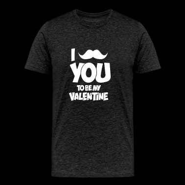 Moustache You To Be My Valentine - Men's Premium T-Shirt