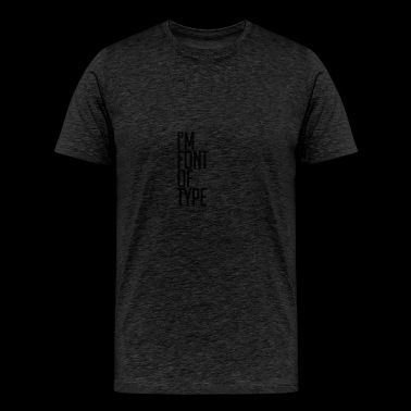font - Men's Premium T-Shirt