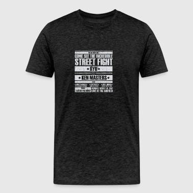 Come see the incredible street fight - Men's Premium T-Shirt