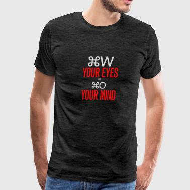 Your eyes and your mind - Men's Premium T-Shirt