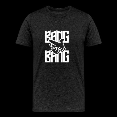Bang Bang - Men's Premium T-Shirt