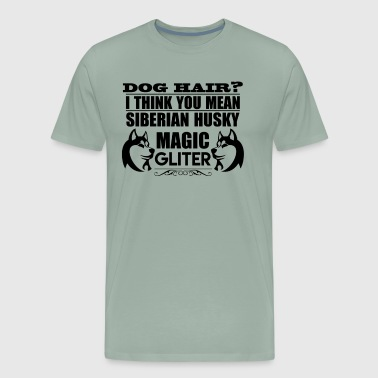 Dog Hair Siberian Husky Magic Glitter T Shirt - Men's Premium T-Shirt