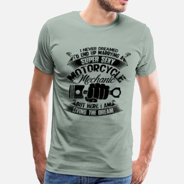 Motorcycle Mechanic Super Sexy Motorcycle Mechanic Shirt - Men's Premium T-Shirt
