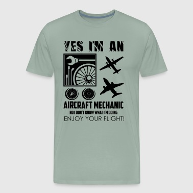 I Am An Aircraft Mechanic Shirt - Men's Premium T-Shirt
