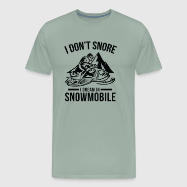 Funny Snowmobile I Dream In Snowmobile - Men's Premium T-Shirt