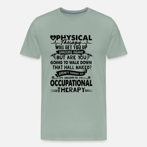 Occupational Therapy Shirt Designs | Occupational Therapy T Shirts Designs Labzada T Shirt