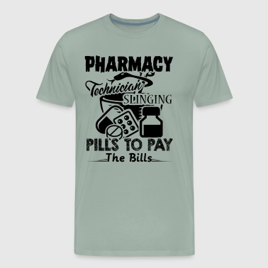 Tops Pill Pharmacy Technician Slinging Pills To Pay Shirt - Men's Premium T-Shirt