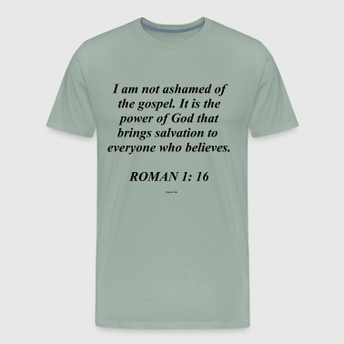 ROMANS 1:16 - Men's Premium T-Shirt
