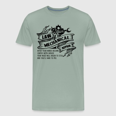 Law Of Mechanical Repair Shirt - Men's Premium T-Shirt