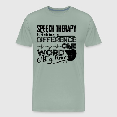 Speech Therapy Making A Difference Shirt - Men's Premium T-Shirt