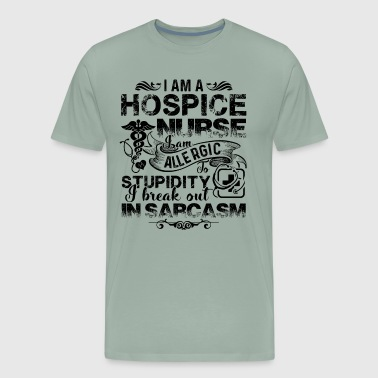 I Am A Hospice Nurse Shirt - Men's Premium T-Shirt