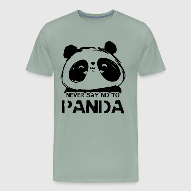 Never Say No To Panda Shirt - Men's Premium T-Shirt