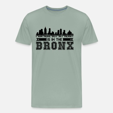 I Heart The Bronx Bronx Shirt - My Heart I In The Bronx T Shirt - Men's Premium T-Shirt