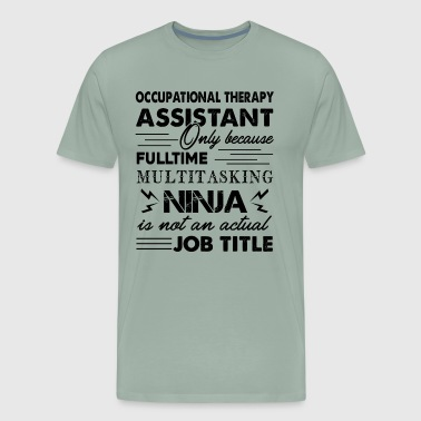 Assistant Occupational Therapy Shirt - Men's Premium T-Shirt