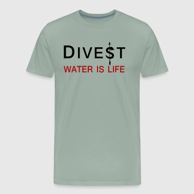 Divest Water is Life Shirt - Men's Premium T-Shirt