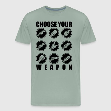 Choose Your Weapon choose GUITAR - Men's Premium T-Shirt