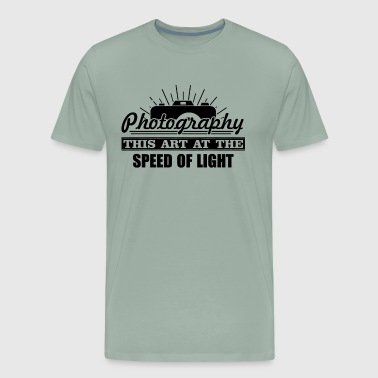 Photography This Art At The Speed Of Light Shirt - Men's Premium T-Shirt