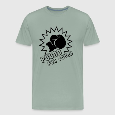 Pound For Pound Boxing Shirt - Men's Premium T-Shirt