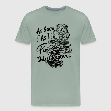 Fisnish This Chapter Shirt - Men's Premium T-Shirt