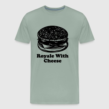 Royale With Cheese - Men's Premium T-Shirt