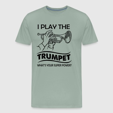 I Play The Trumpet Shirt - Men's Premium T-Shirt