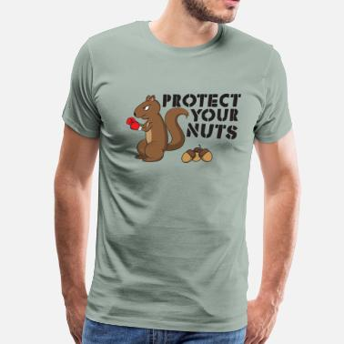 Sassy Birthday Protect Your Nuts Gift - Men's Premium T-Shirt