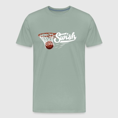 Swish Swish Nothing But Net Gift - Men's Premium T-Shirt
