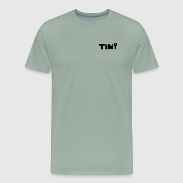 Tiny - Men's Premium T-Shirt