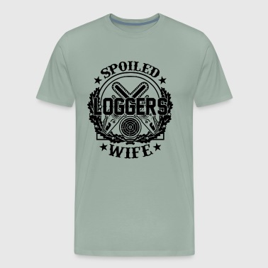 Spoiled Logger Wife Shirt - Men's Premium T-Shirt