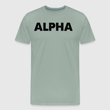 Alpha I'm The Big Dog - Men's Premium T-Shirt