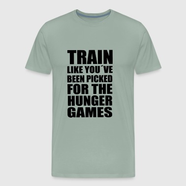Train like you´ve been picked for the hunger games - Men's Premium T-Shirt