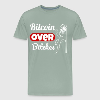 Bitcoin Over Bitches - White - Men's Premium T-Shirt
