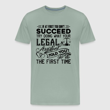Funny Legal Assistant shirt - Men's Premium T-Shirt