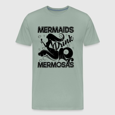 Mermaid Shirt - Mermaid Drink Mimosas T shirt - Men's Premium T-Shirt