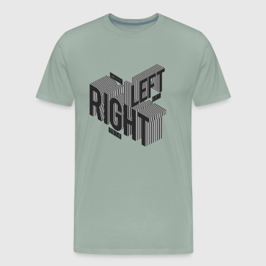 Right Left - Men's Premium T-Shirt