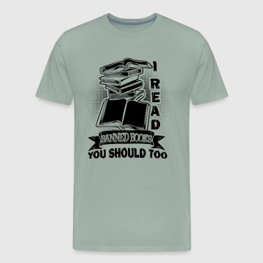I Read Banned Book Shirt - Men's Premium T-Shirt