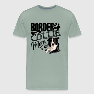 Border Collie Mom Shirt - Men's Premium T-Shirt