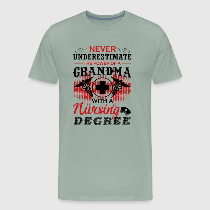 The Power Of A Grandma With A Nursing Degree Shirt by | Spreadshirt