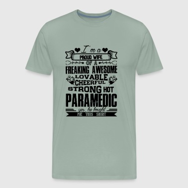 Proud Paramedic Wife Shirt - Men's Premium T-Shirt