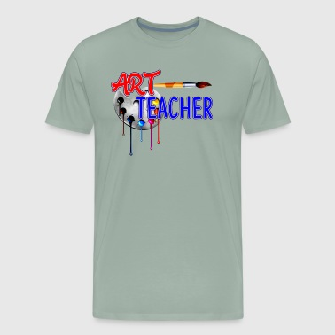 Art Teacher Art Teacher Shirt - Art Teacher T shirt - Men's Premium T-Shirt