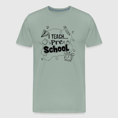 Preschool Teacher Teach Shirt - Men's Premium T-Shirt