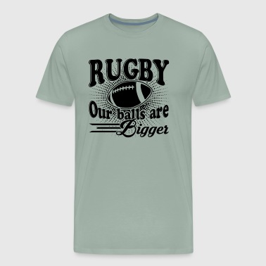 Rugby Balls Are Bigger Shirt - Men's Premium T-Shirt