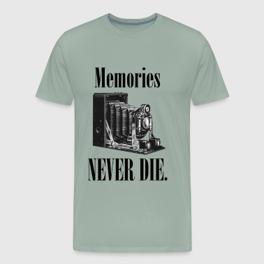 Memories Never Die! - Men's Premium T-Shirt